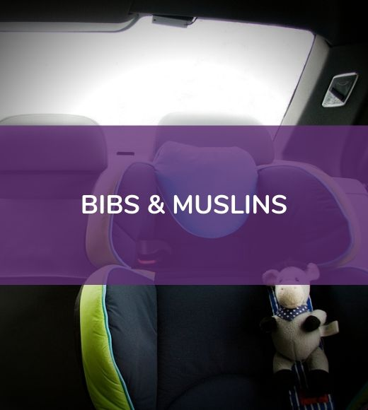 Bibs & Muslins